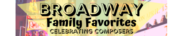 Broadway Family Favorites